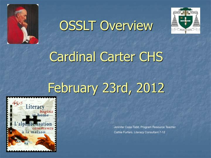 Osslt overview cardinal carter chs february 23rd 2012