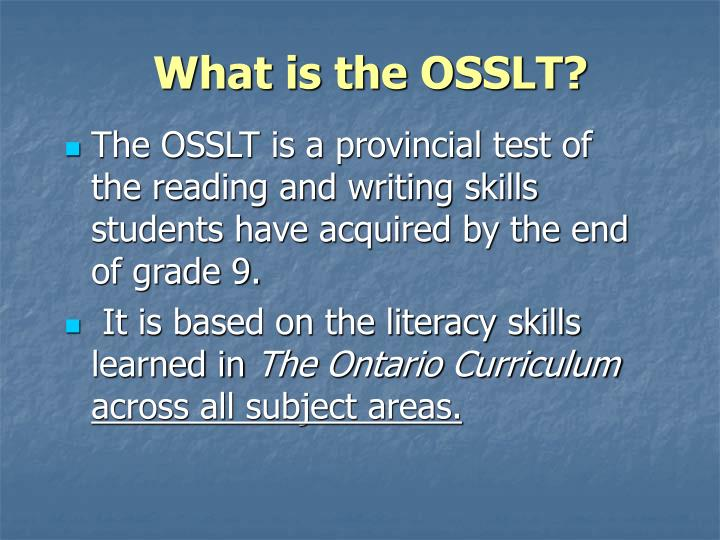 What is the OSSLT?