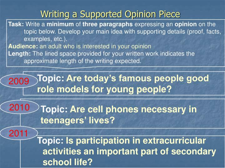 Writing a Supported Opinion Piece