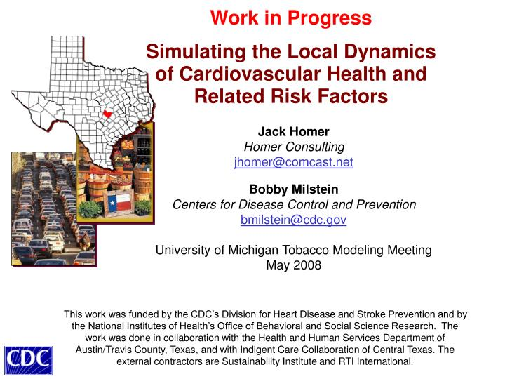 Work in progress simulating the local dynamics of cardiovascular health and related risk factors