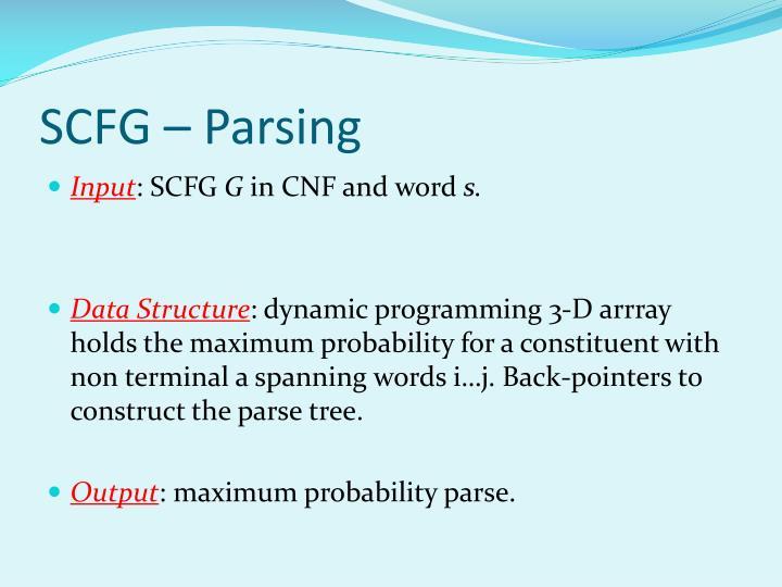 SCFG – Parsing
