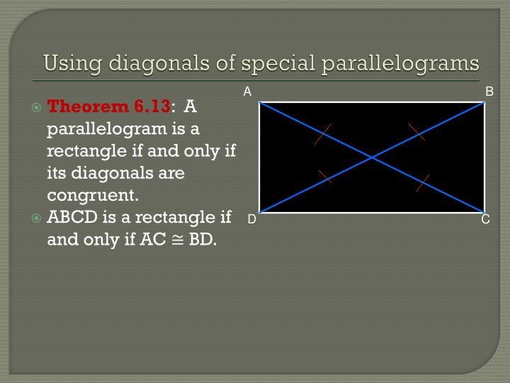 Using diagonals of special parallelograms
