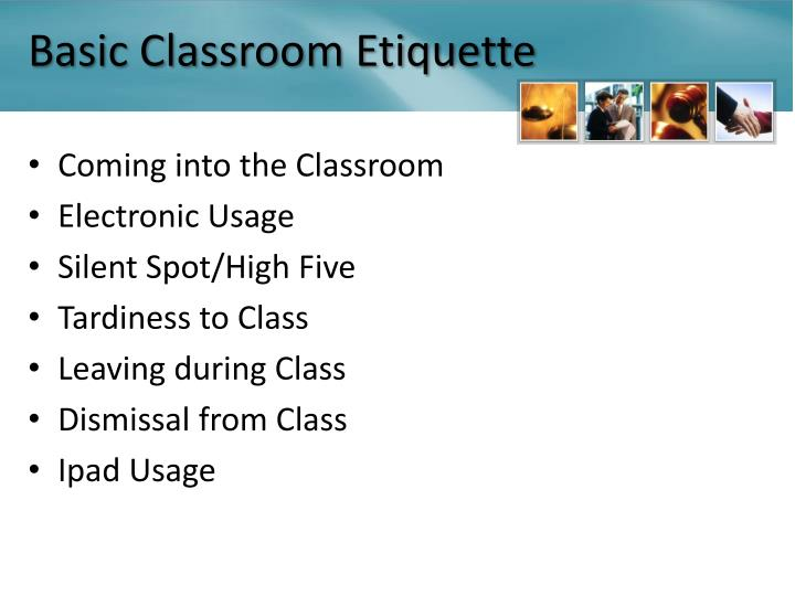 Basic Classroom Etiquette