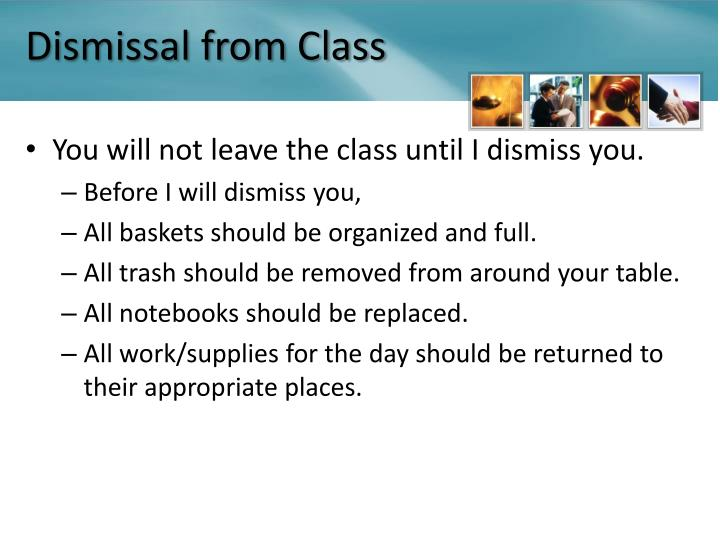 Dismissal from Class
