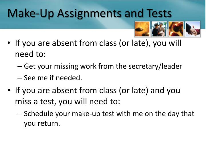 Make-Up Assignments and Tests