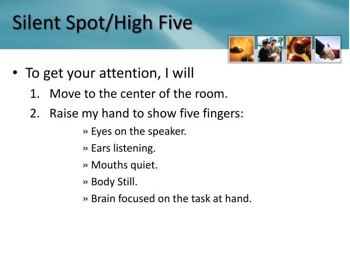 Silent Spot/High Five