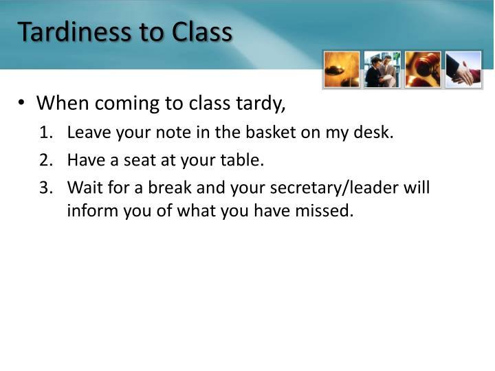 Tardiness to Class