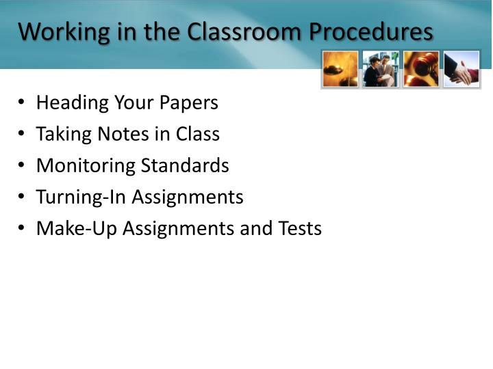 Working in the Classroom Procedures