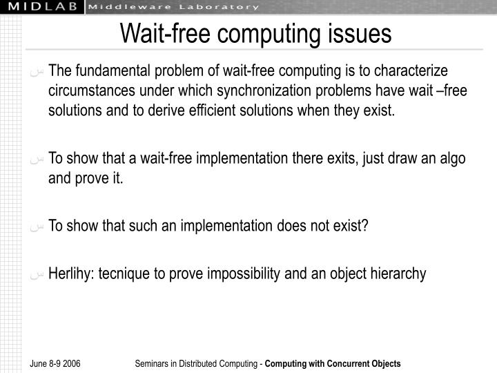 Wait-free computing issues