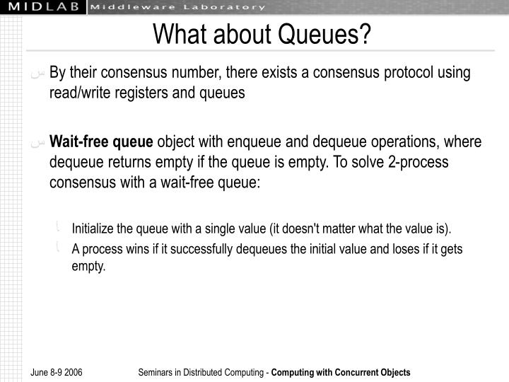 What about Queues?