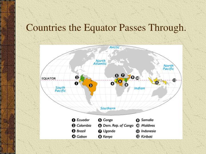 Countries the Equator Passes Through.