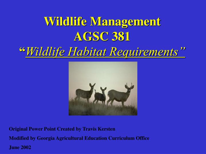 wildlife management agsc 381 wildlife habitat requirements