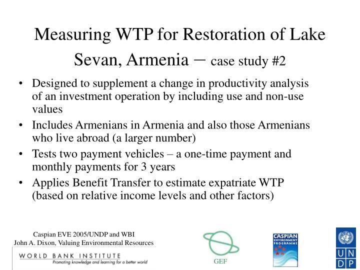 Measuring WTP for Restoration of Lake Sevan, Armenia