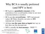 why bca is usually preferred and npv is best