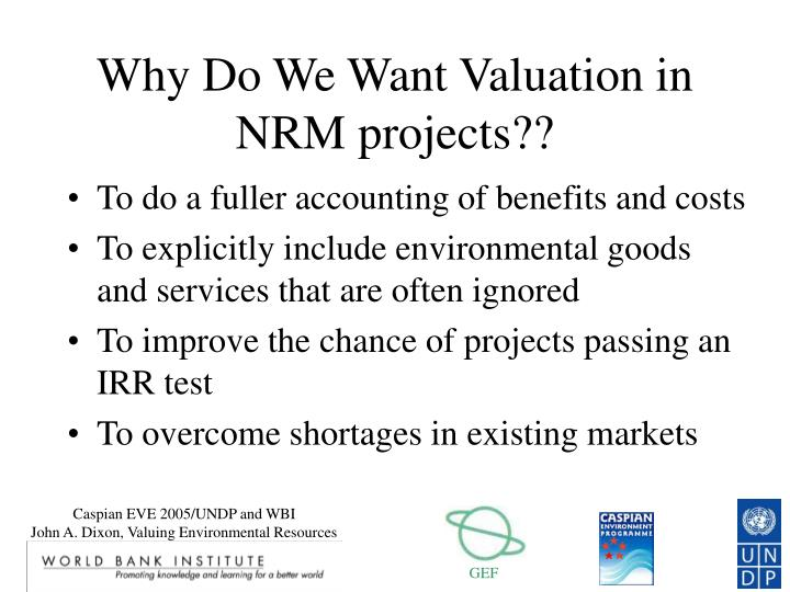Why do we want valuation in nrm projects