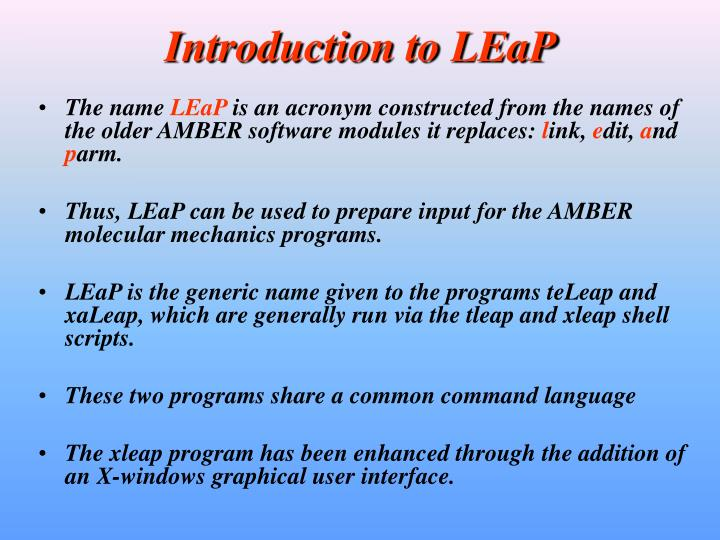 Introduction to LEaP