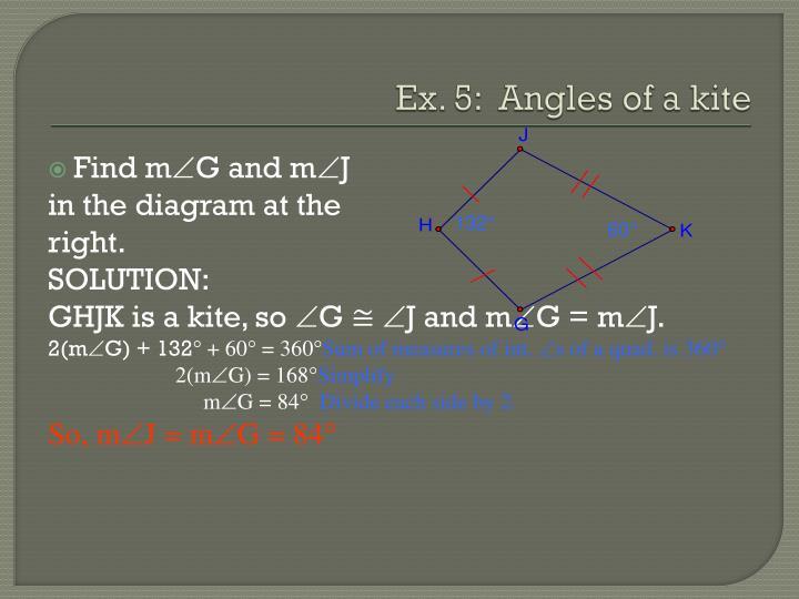 Ex. 5:  Angles of a kite