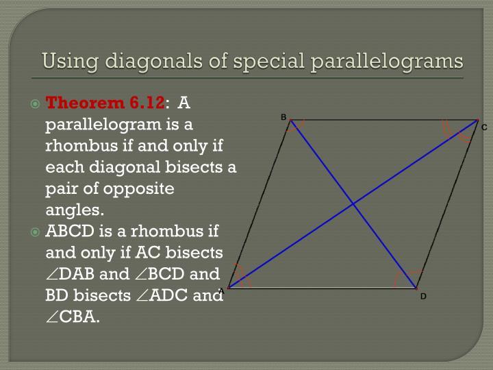 Using diagonals of special parallelograms