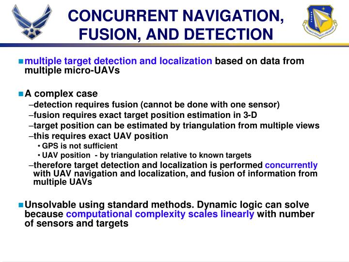CONCURRENT NAVIGATION, FUSION, AND DETECTION