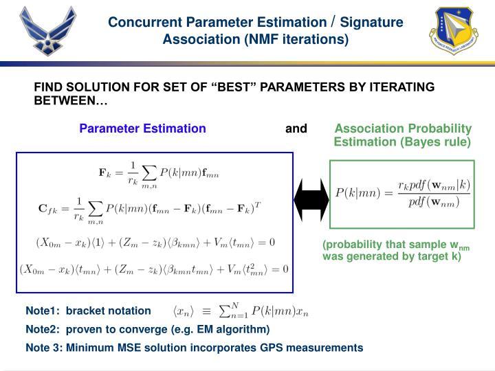 Concurrent Parameter Estimation