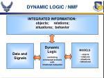 dynamic logic nmf