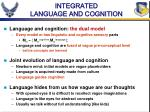 integrated language and cognition