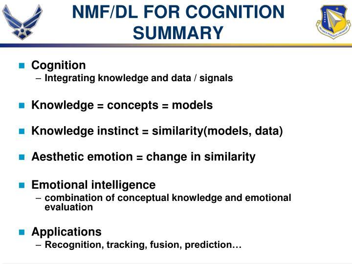 NMF/DL FOR COGNITION
