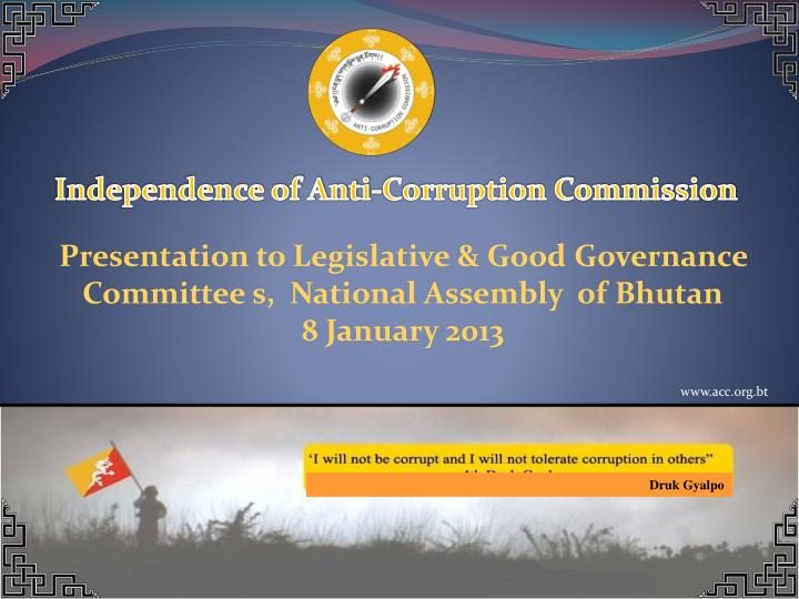Independence of Anti-Corruption Commission