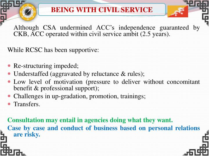 BEING WITH CIVIL SERVICE