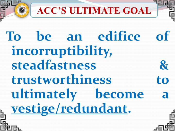 ACC'S ULTIMATE GOAL
