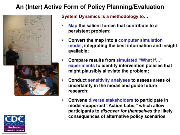 An (Inter) Active Form of Policy Planning/Evaluation