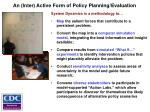 an inter active form of policy planning evaluation