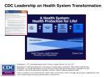 cdc leadership on health system transformation