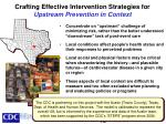 crafting effective intervention strategies for upstream prevention in context
