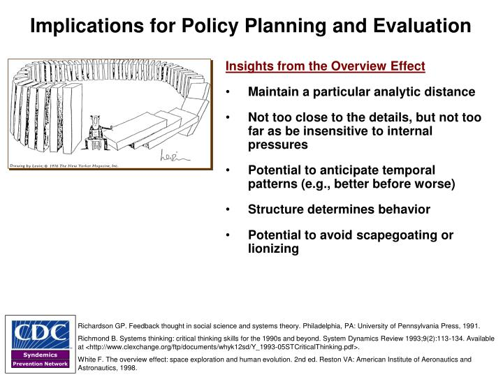 Implications for Policy Planning and Evaluation