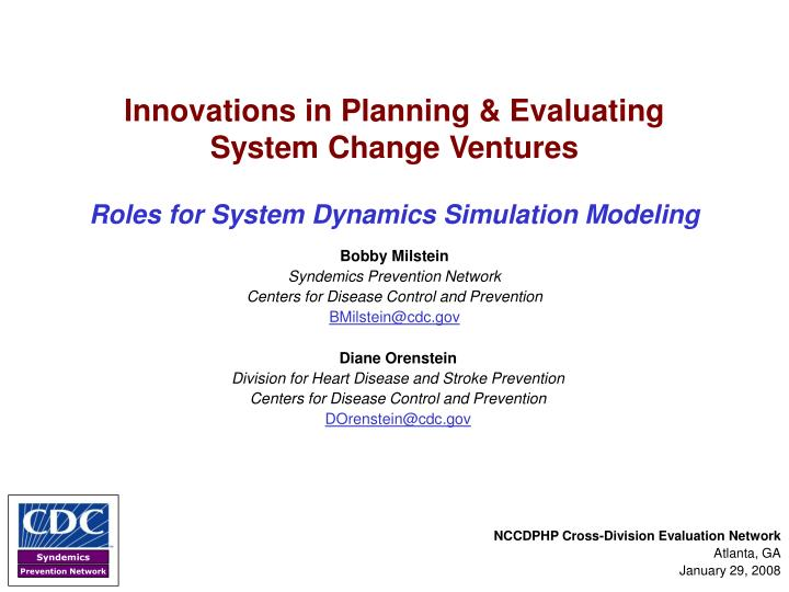 Innovations in planning evaluating system change ventures