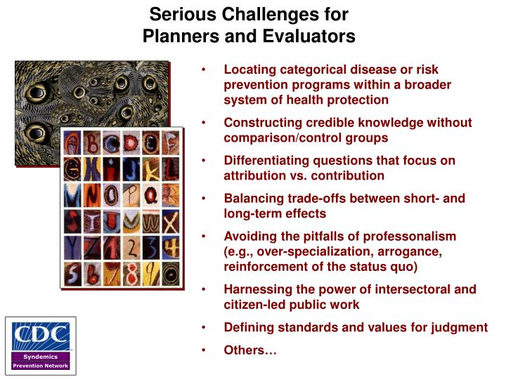 Serious Challenges for