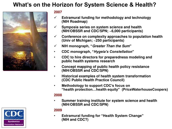 What's on the Horizon for System Science & Health?