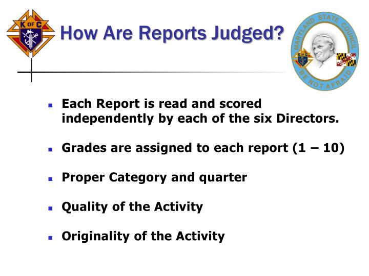 How Are Reports Judged?