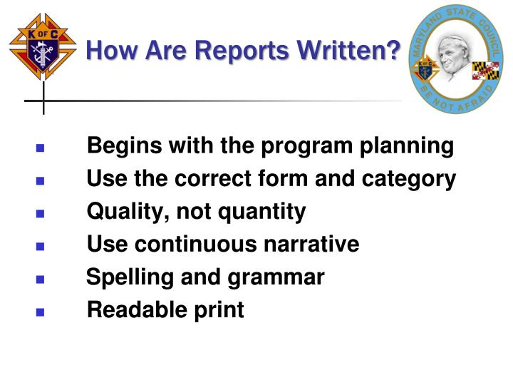 How Are Reports Written?