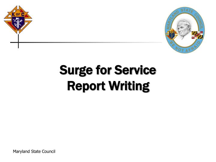Surge for Service Report Writing