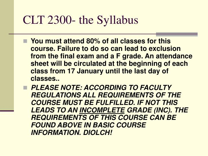 CLT 2300- the Syllabus