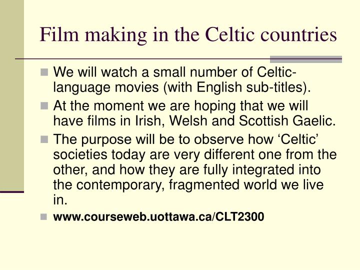 Film making in the Celtic countries