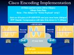 cisco encoding implementation