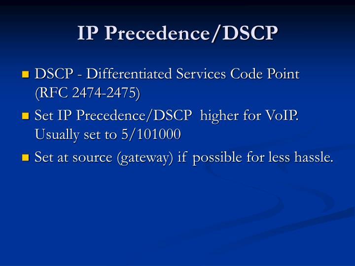 IP Precedence/DSCP