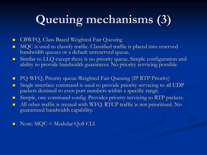Queuing mechanisms (3)