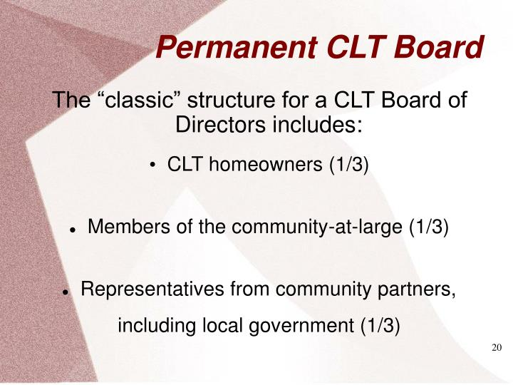 """The """"classic"""" structure for a CLT Board of Directors includes:"""