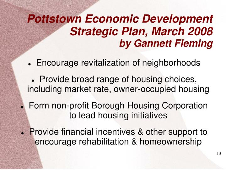 Encourage revitalization of neighborhoods