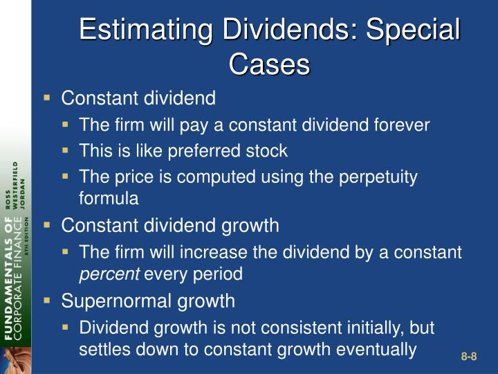 Estimating Dividends: Special Cases
