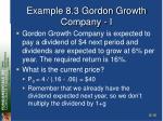 example 8 3 gordon growth company i